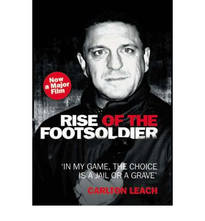 Knižný tip: Carlton Leach – Rise of the Footsoldier